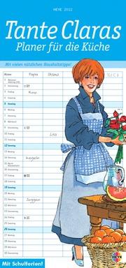 Tante Claras Planer für die Küche 2012
