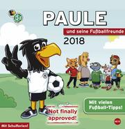 Paule und seine Fußballfreunde 2018