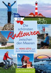 Die schönsten Radtouren zwischen den Meeren