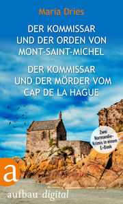 Der Kommissar und der Orden von Mont-Saint-Michel & Der Kommissar und der Mörder vom Cap de la Hague
