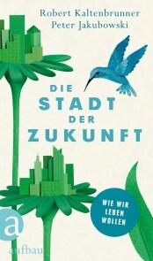 Die Stadt der Zukunft - Cover
