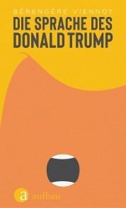 Die Sprache des Donald Trump
