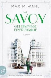 Das Savoy - Geheimnisse einer Familie