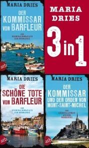 Der Kommissar von Barfleur & Die schöne Tote von Barfleur & Der Kommissar und der Orden von Mont-Saint-Michel