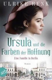 Ursula und die Farben der Hoffnung - Cover