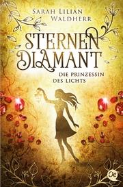 Sternendiamant - Die Prinzessin des Lichts