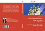 La population d'origine russe en France Tome II