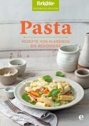 Brigitte Kochbuch-Edition: Pasta