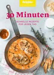 Brigitte Kochbuch-Edition: 30 Minuten