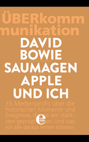 ÜberKommunikation - David Bowie, Saumagen, Apple und ich