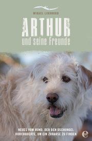 Arthur und seine Freunde