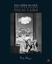 Der 14. Dalai Lama - Ein Leben im Exil