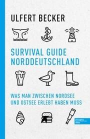 Survival Guide Norddeutschland
