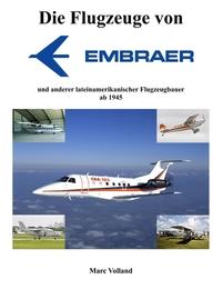 Die Flugzeuge von Embraer