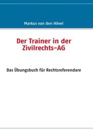 Der Trainer in der Zivilrechts-AG