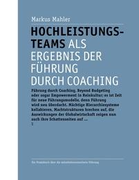 Hochleistungsteams als Ergebnis der Führung durch Coaching