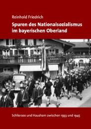Spuren des Nationalsozialismus im bayerischen Oberland