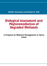 Biological Assessment and Phytoremediation of Degraded Wetlands