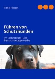 Führen von Schutzhunden
