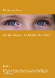 Mit den Augen eines Kindes sehen lernen 3