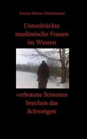 Unterdrückte muslimische Frauen im Westen