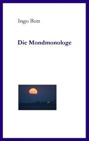 Die Mondmonologe