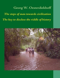The steps of man towards civilization