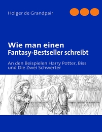 Wie man einen Fantasy-Bestseller schreibt