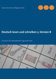 Deutsch lesen und schreiben 2, Version B
