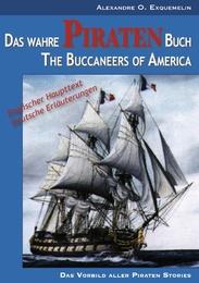 Das wahre Piraten Buch/The Buccaneers of America