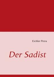 Der Sadist
