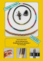 Wie die Wikingerinnen: Drahtschmuck stricken