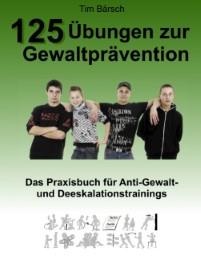 125 Übungen zur Gewaltprävention