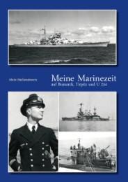 Meine Marinezeit auf Bismarck, Tirpitz und U 234