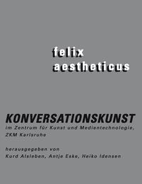 felix aestheticus