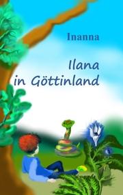 Ilana in Göttinland