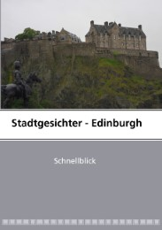 Stadtgesichter - Edinburgh
