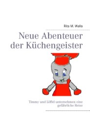 Neue Abenteuer der Küchengeister