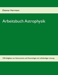Arbeitsbuch Astrophysik