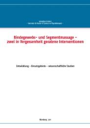 Bindegewebs- und Segmentmassage - zwei in Vergessenheit geratene Interventionen
