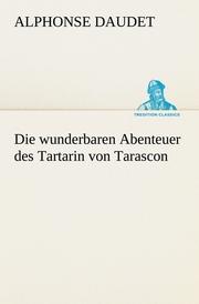Die wunderbaren Abenteuer des Tartarin von Tarascon
