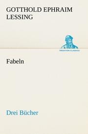 Fabeln.Drei Bücher