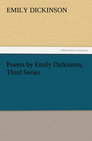 Poems by Emily Dickinson, Third Series