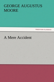 A Mere Accident