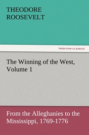 The Winning of the West, Volume 1