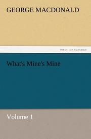 What's Mine's Mine - Volume 1