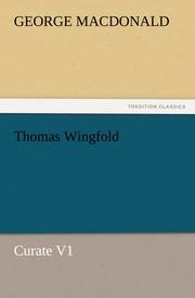 Thomas Wingfold, Curate V1
