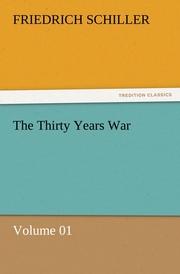 The Thirty Years War - Volume 01