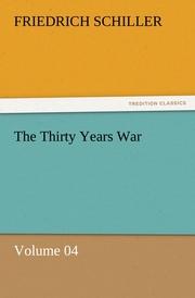 The Thirty Years War - Volume 04