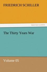 The Thirty Years War - Volume 05